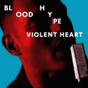 Bloodhype Violent Heart