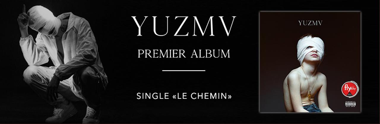 YUZMV - LE CHEMIN