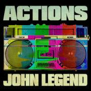 John Legend Actions