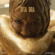 Rita Ora How To Be Lonely