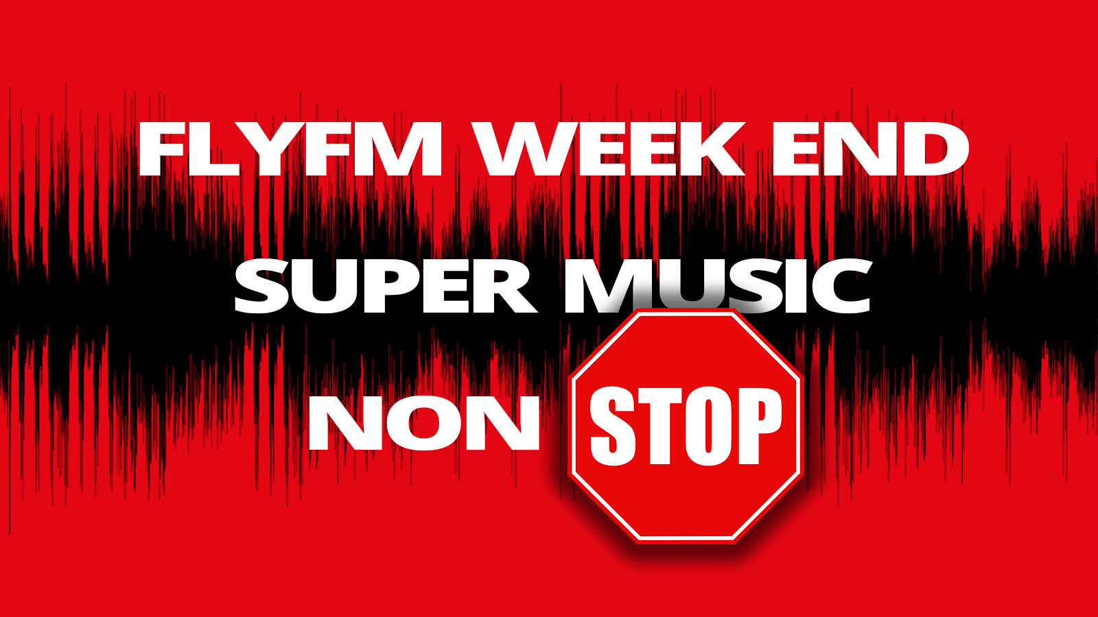 FlyFM Weekend Music Non Stop