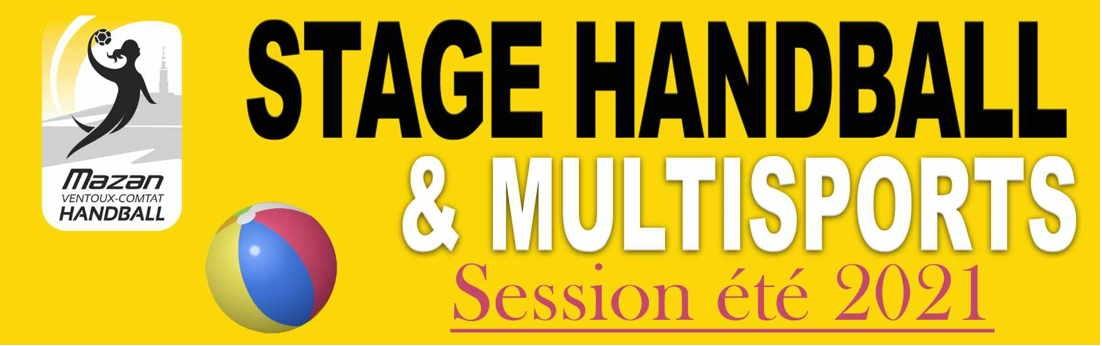 Stage de HandBall et multisports-session 2021- Mazan
