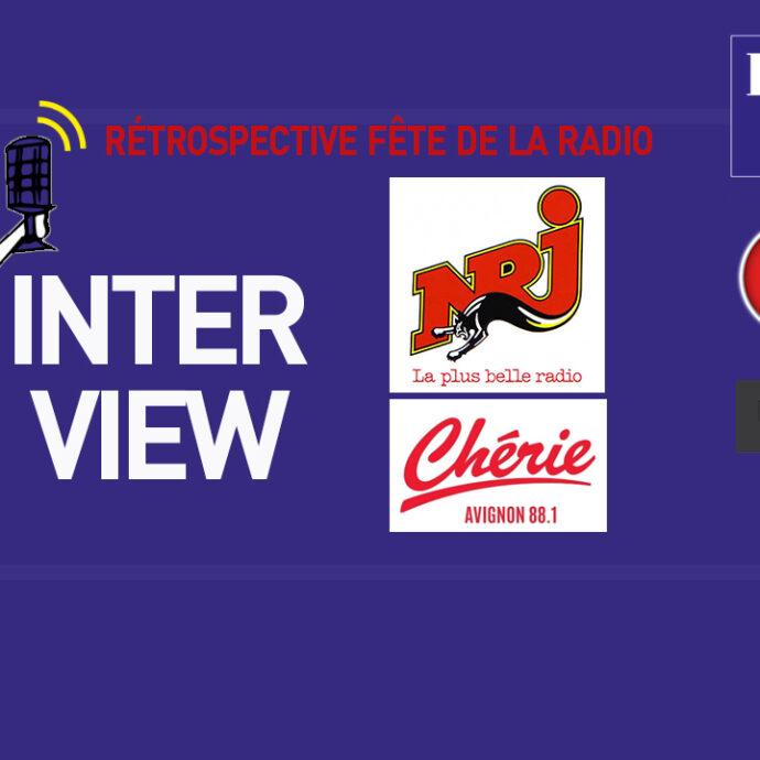 INTERVIEW NRJ AVIGNON & CHERIE FM AVIGNON