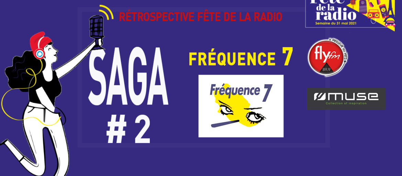 LA SAGA FREQUENCE 7